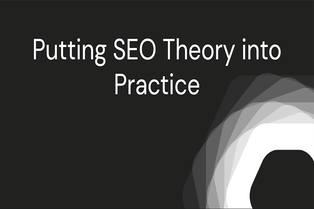 Putting SEO into Practice